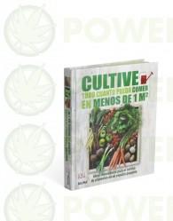 Libro Cultive Cuanto pueda poner en menos de 1m2