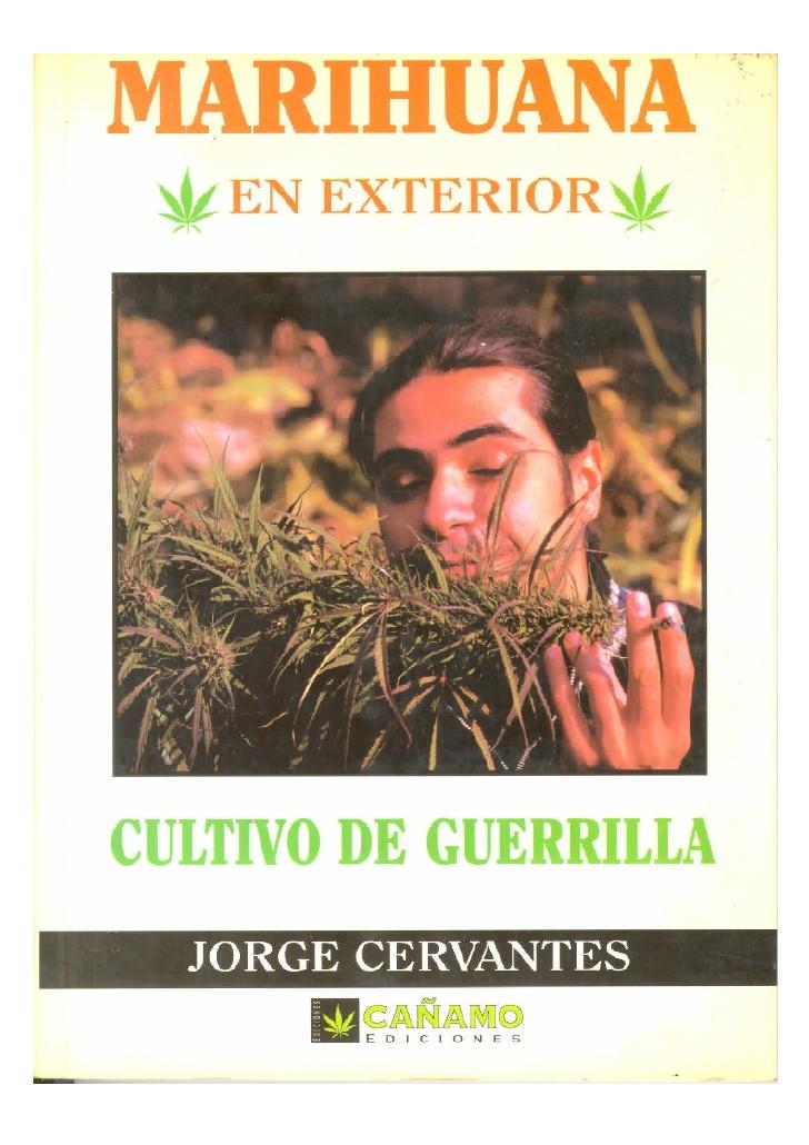 Libro Cultivo de Guerrilla. Jorge Cervantes 0