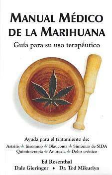 manual, medico, marihuana, cannabis, ed rosenthal, rosenthal 0