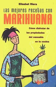 marihuana, recetas, elisabeth, riera, elisabeth riera,  0