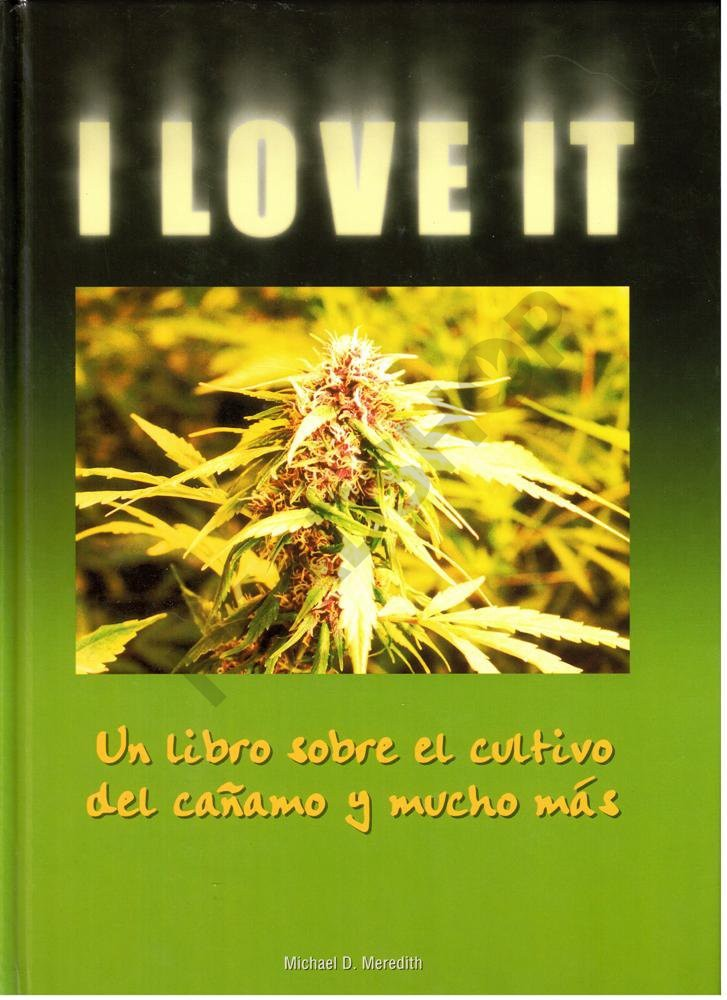 i love it, michael, meredith, libro, cannabis 0