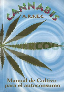 arsec, manual, autoconsumo, plantar, cannabis, cultivo, A.R.S.E.C. 0