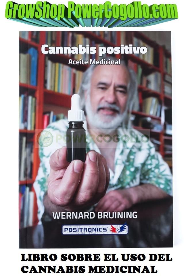 """LIBRO """"CANNABIS POSITIVO, ACEITE MEDICINAL"""" DE WERNARD BRUINING 0"""