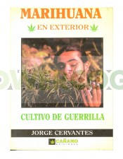 Libro Cultivo de Guerrilla. Jorge Cervantes