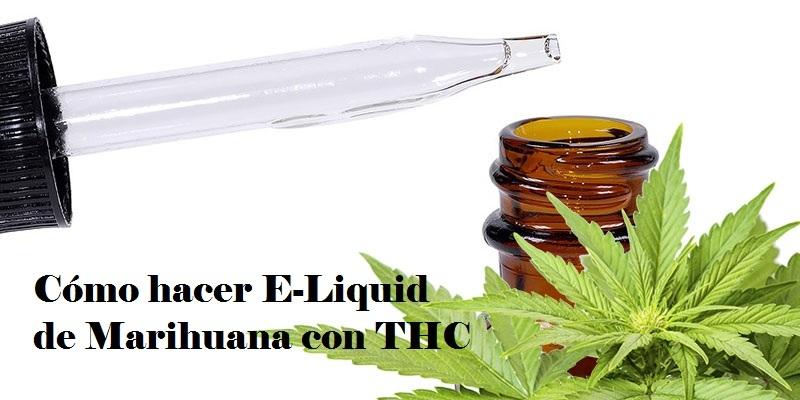 Como-hacer-E-Liquido-de-Marihuana-con-THC