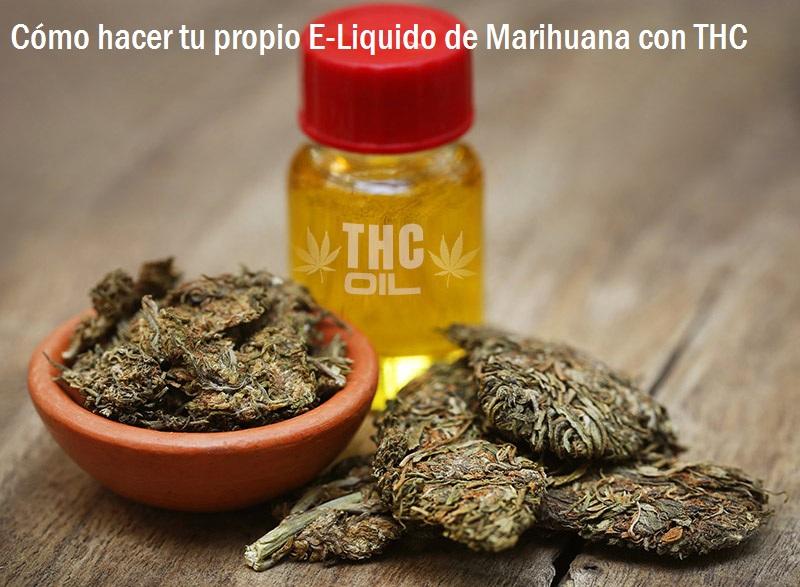 Cómo hacer E-Liquido de Marihuana con THC
